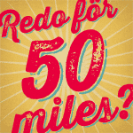 Redo för 50 miles?